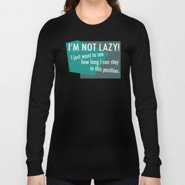 Lazy Long Sleeve T-shirt