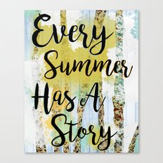 Every Summer Has A Story Canvas Print
