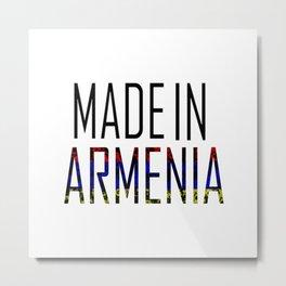 Made In Armenia Metal Print