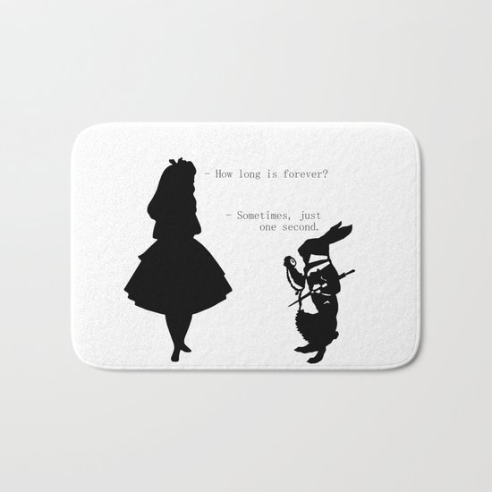 How long is forever? Bath Mat