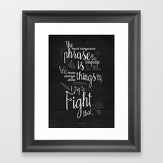Fight that - Quote for motivation and inspiration by Grace Hopper Framed Art Print