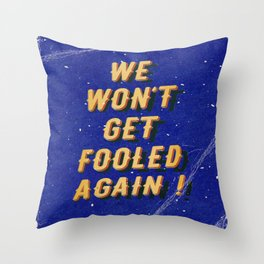 We won't get fooled again – A Hell Songbook Edition Throw Pillow
