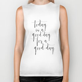 Printable Poster, Today Is a Good Day For A Good Day, Typography poster, Motivational Print Biker Tank