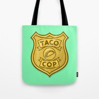 taco Tote Bags featuring Taco Cop by Josh LaFayette