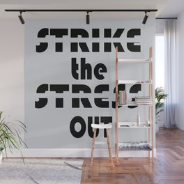 Strike the Stress Out Wall Mural