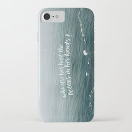 HELD THE OCEANS? iPhone Case