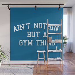 A Gym Thing Quote Wall Mural