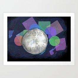 send me the moon Art Print