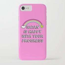 Satan is Happy with your Progress iPhone Case