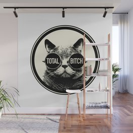 Total Bitch Wall Mural