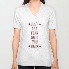 Don't Let Fear Unisex V-Neck