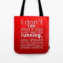 I don't run(white) Tote Bag