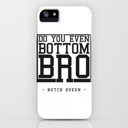 Butch Queen - DYEBB iPhone Case