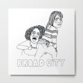 Broad City Metal Print