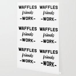 Waffles Friends Work Motivational Weekend Design Wallpaper