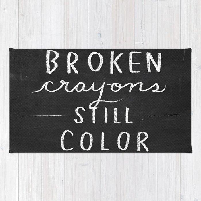 Broken Crayons Still Color Chalkboard Art Quote Rug By Nneko