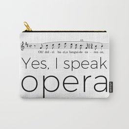 I speak opera (tenor) Carry-All Pouch