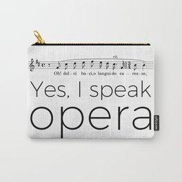 I speak opera (tenor) Carry-All Pouch