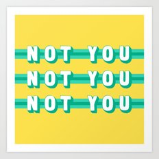 The Fighter, Not You (Rule of Threes) Art Print