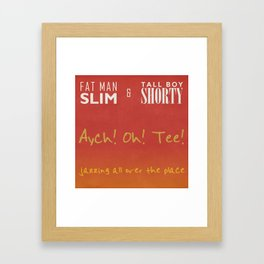 Aych! Oh! Tee! Framed Art Print