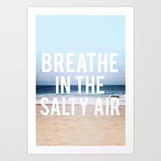 Salty Air Art Print