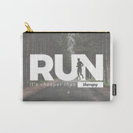 Run Cheaper Than Therapy Running Runners Treatment Carry-All Pouch