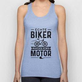 Echte Biker Brauchen Keinen Motor Unisex Tank Top