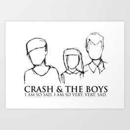 CRASH AND THE BOYS  Art Print