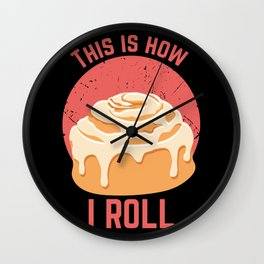 Cinnamon Cinammon Roll design I Funny biscuits Cookies Tee Wall Clock