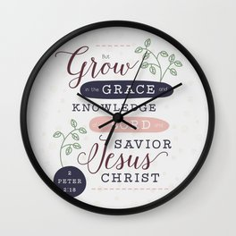"""Grow in Grace"" Bible Verse Print Wall Clock"