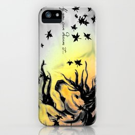 Dreams can be real. iPhone Case