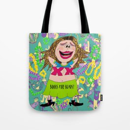 Boobs for Beads, a Mardi Gras tradition! Tote Bag