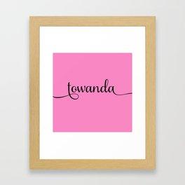 Towanda - Pink Framed Art Print