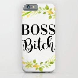 Boss Bitch iPhone Case