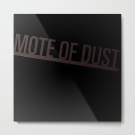 Mote of Dust Sunbeam Logo Metal Print
