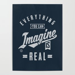 Imagine is Real - Motivation Poster
