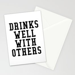 Drinks Well With Others Stationery Cards