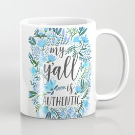 My Y'all is Authentic – Blue Palette Coffee Mug