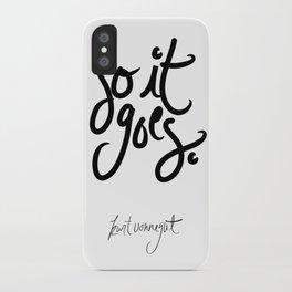 so it goes - kurt vonnegut iPhone Case