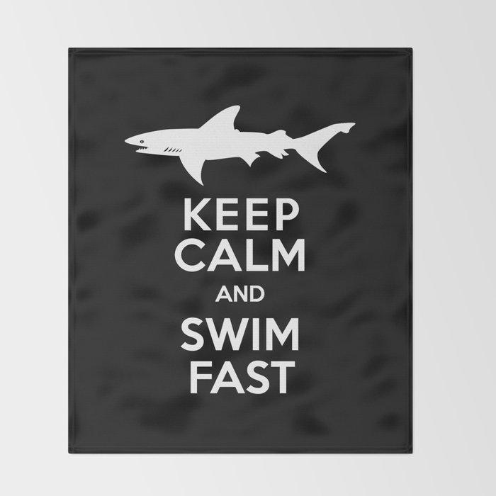 Keep Calm and Swim Fast Shark Throw Blanket