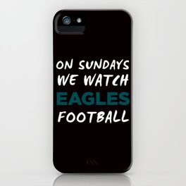 On Sunday We Watch Football iPhone Case