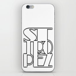 St. Tropez white text with contour iPhone Skin