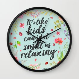 Kids Can Just Smell Wall Clock