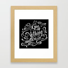 Give it Up Framed Art Print