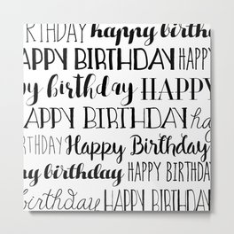 Happy Birthday | Black and White Pattern Metal Print