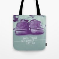 not all those who wander are lost Tote Bags featuring Not all those who wander are lost by Gal Ashkenazi