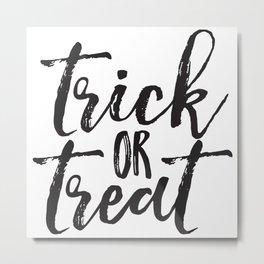 Trick or Treat (black) Metal Print