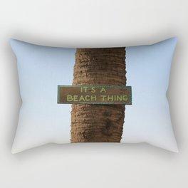Its a Beach Thing Rectangular Pillow