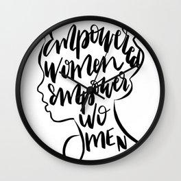 Empowered Women Empower Women Quote Wall Clock