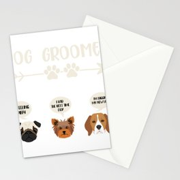 DOG GROOMER CUSTOMER REVIEWS I'M FEELING SPIFFY, I HAD THE BEST TIME EVER, I'M DIGGIN' MY NEW LOOK, Stationery Cards